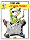Lucky Luke  - Tome 2  Le Pied-Tendre