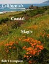 Californias Coastal Magic