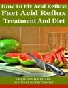 How To Fix Acid Reflux