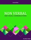 Non Verbal And Visual Communications
