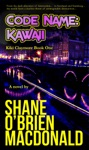 Code Name Kawaii A Novel