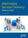 Alternative Service Delivery Readiness Check