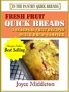 Fresh Fruit Quick Breads Sampler