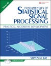 Fundamentals Of Statistical Signal Processing Volume III Practical Algorithm Development