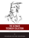 The Ultimate Tecumseh Collection