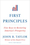 First Principles Five Keys To Restoring Americas Prosperity