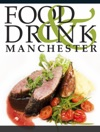 Manchester Food  Drink Guide 2013