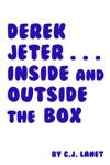 Derek Jeter Inside And Outside The Box
