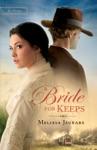 A Bride For Keeps Unexpected Brides Book 1