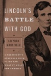 Lincolns Battle With God