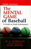 The Mental Game of Baseball - H.A. Dorfman Cover Art