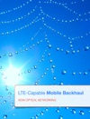 LTE-Capable Mobile Backhaul
