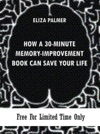 How A 30-minute Memory-Improvement Book Can Save Your Life