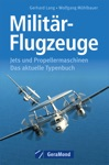 Militr-Flugzeuge - Typenbuch Der Aktuellen Modelle