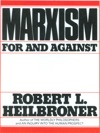 Marxism For And Against