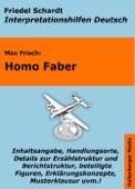 Max Frisch: Homo Faber - Lektürehilfe und Interpretationshilfe