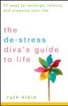 The De-Stress Divas Guide To Life