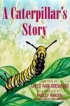 A Caterpillars Story