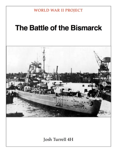 The Battle of the Bismarck