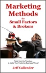 Marketing Methods For Small Factors  Brokers