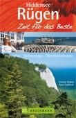 Reiseführer Rügen & Hiddensee - Zeit für das Beste - Highlights, Geheimtipps, Sehenswürdigkeiten