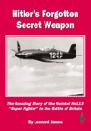 Hitlers Forgotten Secret Weapon