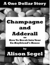 Champagne And Adderall