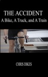 The Accident A Bike A Truck And A Train