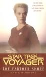 Star Trek Voyager The Farther Shore