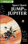 DK Readers L2 Space Quest Jump To Jupiter