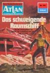 Atlan 151 Das Schweigende Raumschiff Heftroman