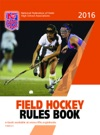 2016 NFHS Field Hockey Rules Book