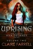 Claire Farrell - Uprising (Ava Delaney Vol. 2)  artwork