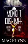 Midnight Customer Vampire Soul Book One