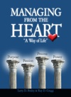 Managing From The Heart A Way Of Life