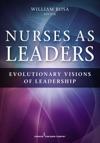 Nurses As Leaders