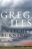 Greg Iles - Natchez Burning artwork