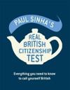 Paul Sinhas Real British Citizenship Test