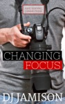 Changing Focus