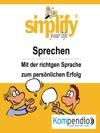 Simplify Your Life -einfacher Und Glcklicher Leben