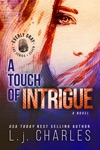 A Touch Of Intrigue