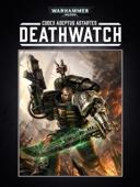 Codex: Deathwatch Enhanced Edition - Games Workshop Cover Art