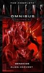 The Complete Aliens Omnibus Volume Two Genocide Alien Harvest