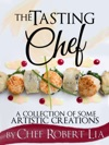 The Tasting Chef A Collection Of Some Artistic Creations