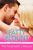 The Paramedic's Rescue - Patty Blount