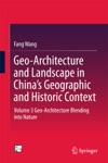Geo-Architecture And Landscape In Chinas Geographic And Historic Context