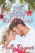 Similar eBook: The Billionaire's First Christmas: A Sweet Christmas Romance
