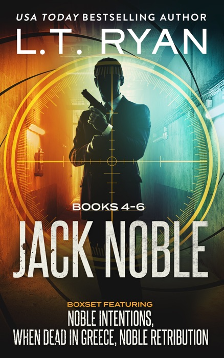 The Jack Noble Series Books 4-6 LT Ryan Book
