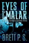 Eyes Of Imalar Starlight Century Episode Three