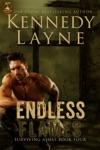 Endless Flames Surviving Ashes Book Four